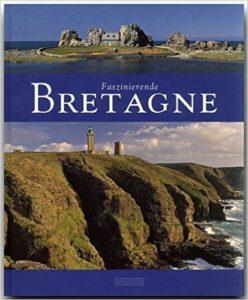 "Bildband ""Faszinierende Bretagne"""
