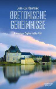 Bretonische Geheimnisse Kommissar Dupins 7. Fall