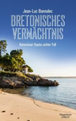 Bretonisches Vermächtnis: Kommissar Dupins 8. Fall