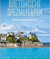 Bretonische Spezialitäten: Kommissar Dupins neunter Fall